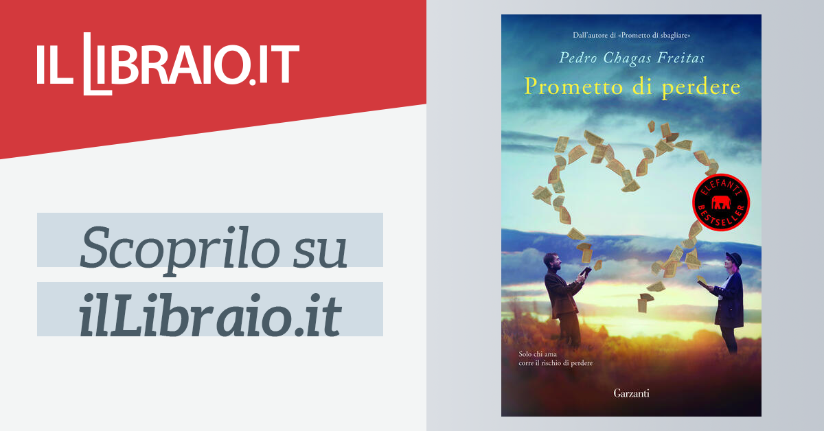 Prometto Di Perdere Di Pedro Chagas Freitas Cartonato Elefanti Best Seller Il Libraio