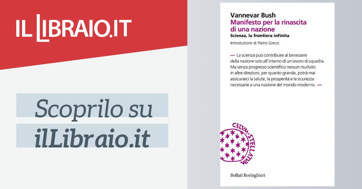 Manifesto Per La Rinascita Di Una Nazione Di Vannevar Bush Brossura Incipit Il Libraio