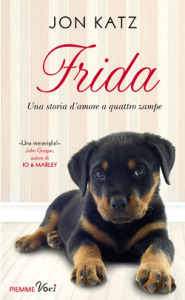 """Frida"" (Piemme) di Jon Katz"