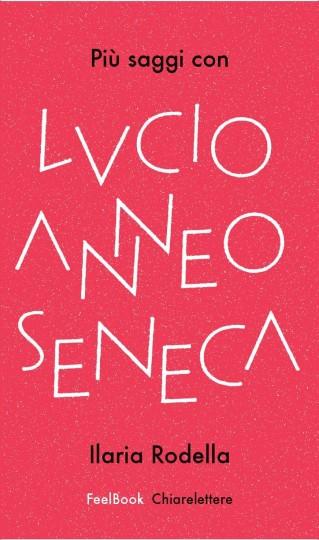 Chiarelettere Seneca