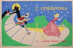 Gastone Rossini, Cenerentola, « Grandi Piccoli Libri », Firenze, Salani, 1956. Tempera, collage su cartoncino, 2234,6 cm.