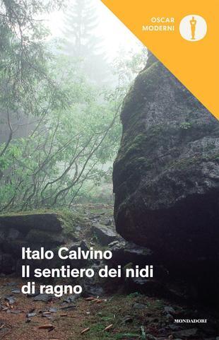 Il sentiero dei nidi di ragno, Italo Calvino, libri sulla Resistenza e sul 25 aprile