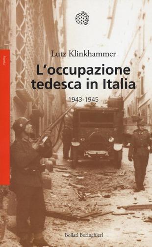 L'occupazione tedesca in Italia, libri sul 25 aprile e sulla Resistenza