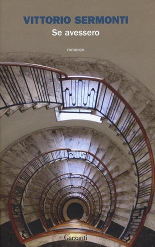 Se avvessero di Vittorio Sermonti, libri sul 25 aprile e sulla Resistenza