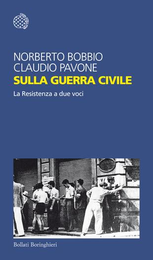 Sulla guerra civile, libri sulla Resistenza e sul 25 aprile