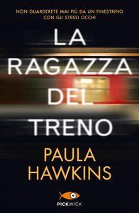La ragazza del treno Paula Hawkins