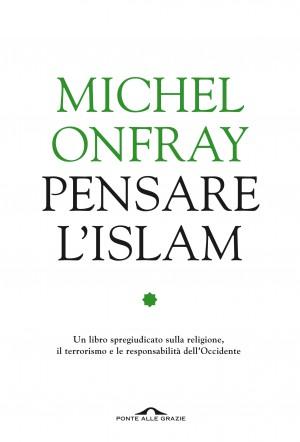 Pensare l'Islam