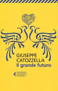 Giuseppe Catozzella Il grande futuro