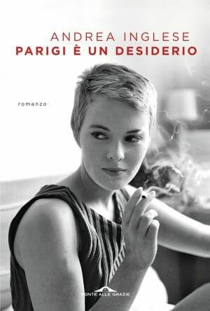 Parigi è un desiderio di Andrea Inglese