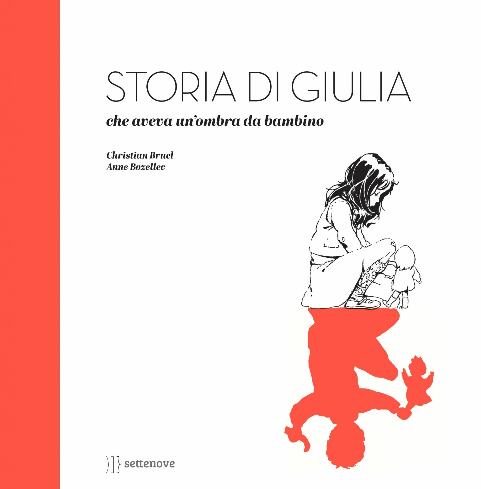 Storia di Giulia, che aveva un'ombra da bambino