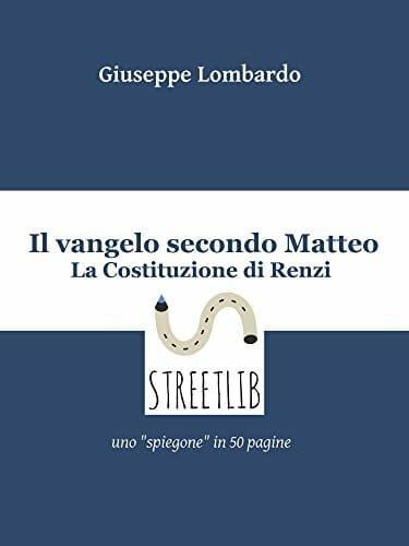 il vangelo secondo Matteo la costituzione di Renzi