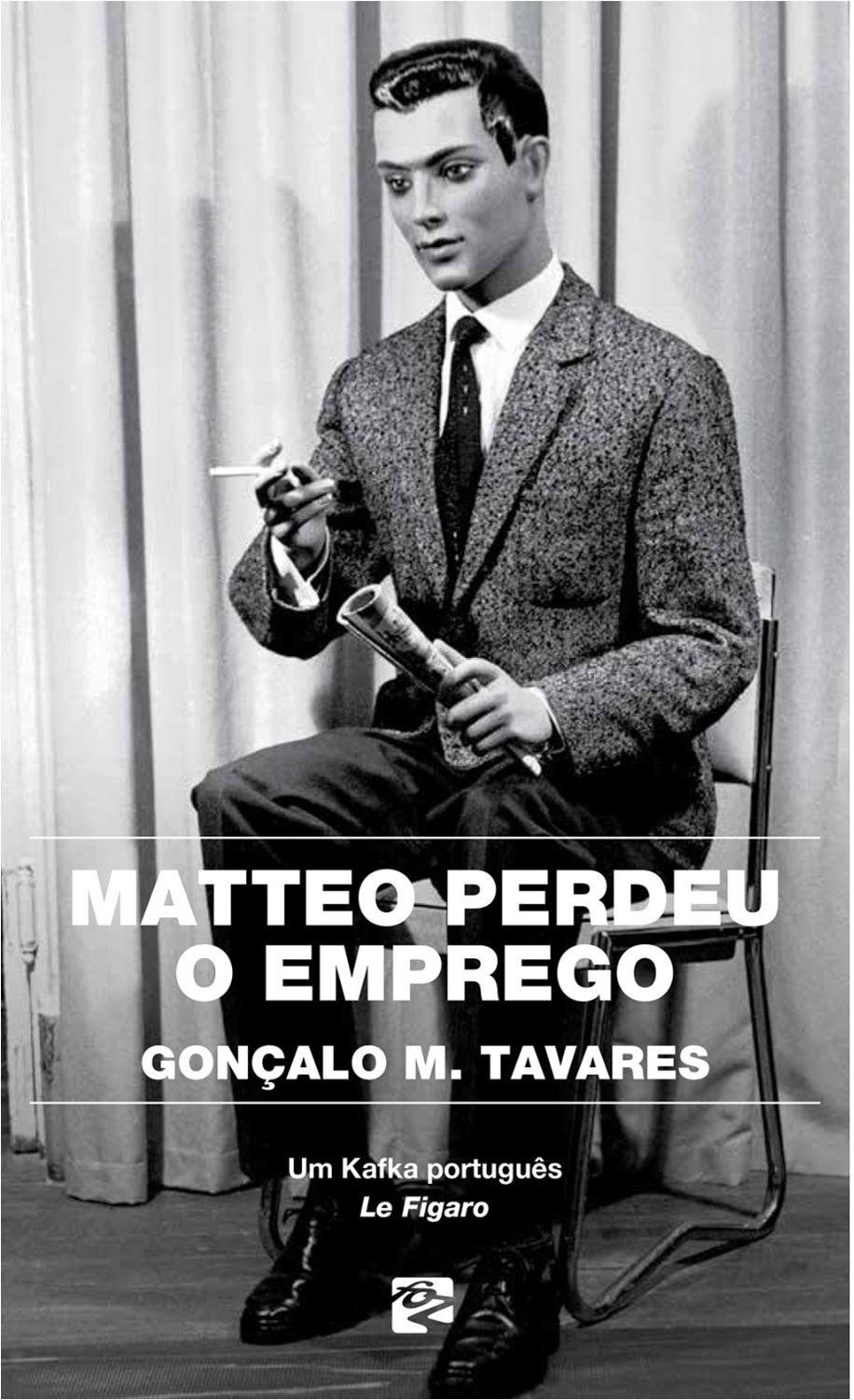 Gonçalo M Tavares Matteo