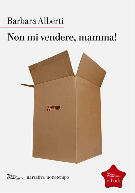 Non mi vendere mamma