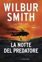 """Copertina Wilbur Smith """"La notte del predatore"""""""