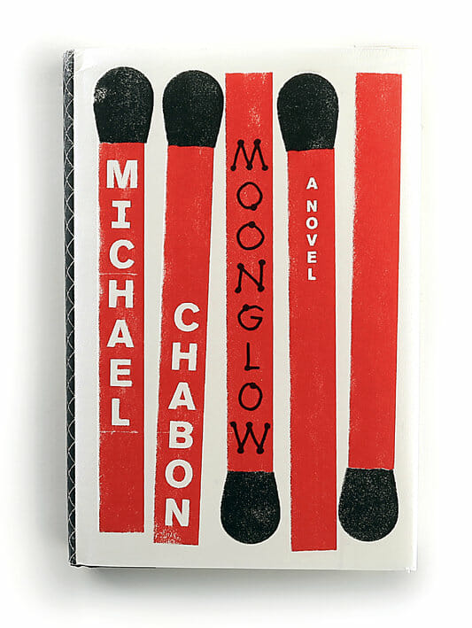 """Moonglow"" - Michael Chabon"