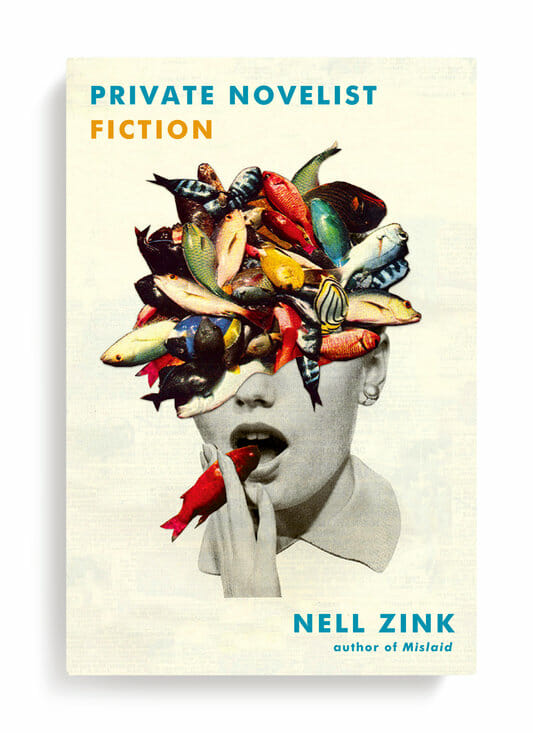 """Private Novelist"" - Nell Zink"