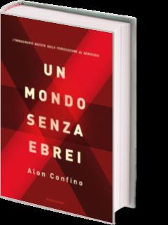 Alon Confino, Un mondo senza ebrei