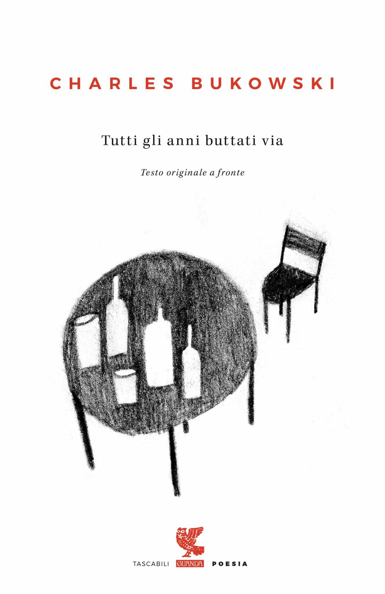 Bukowski poesie guanda