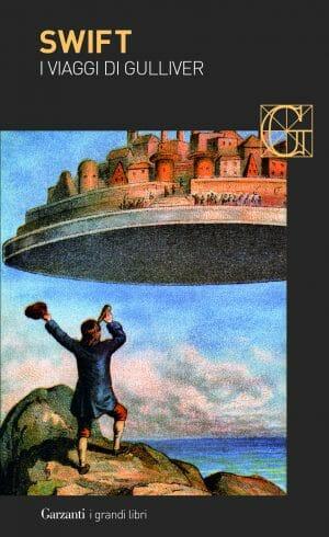 I viaggi di Gulliver di Jonathan Swift,