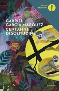 Cent'anni di solitudine, il capolavoro di García Márquez