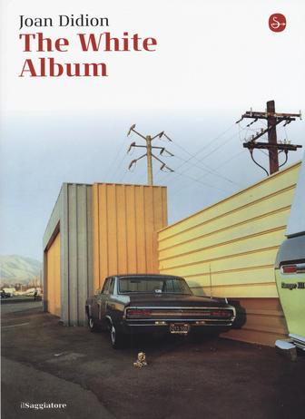 Copertina del libro The White Album di Joan Didion