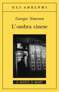 L'ombra cinese: un'inchiesta di Maigret