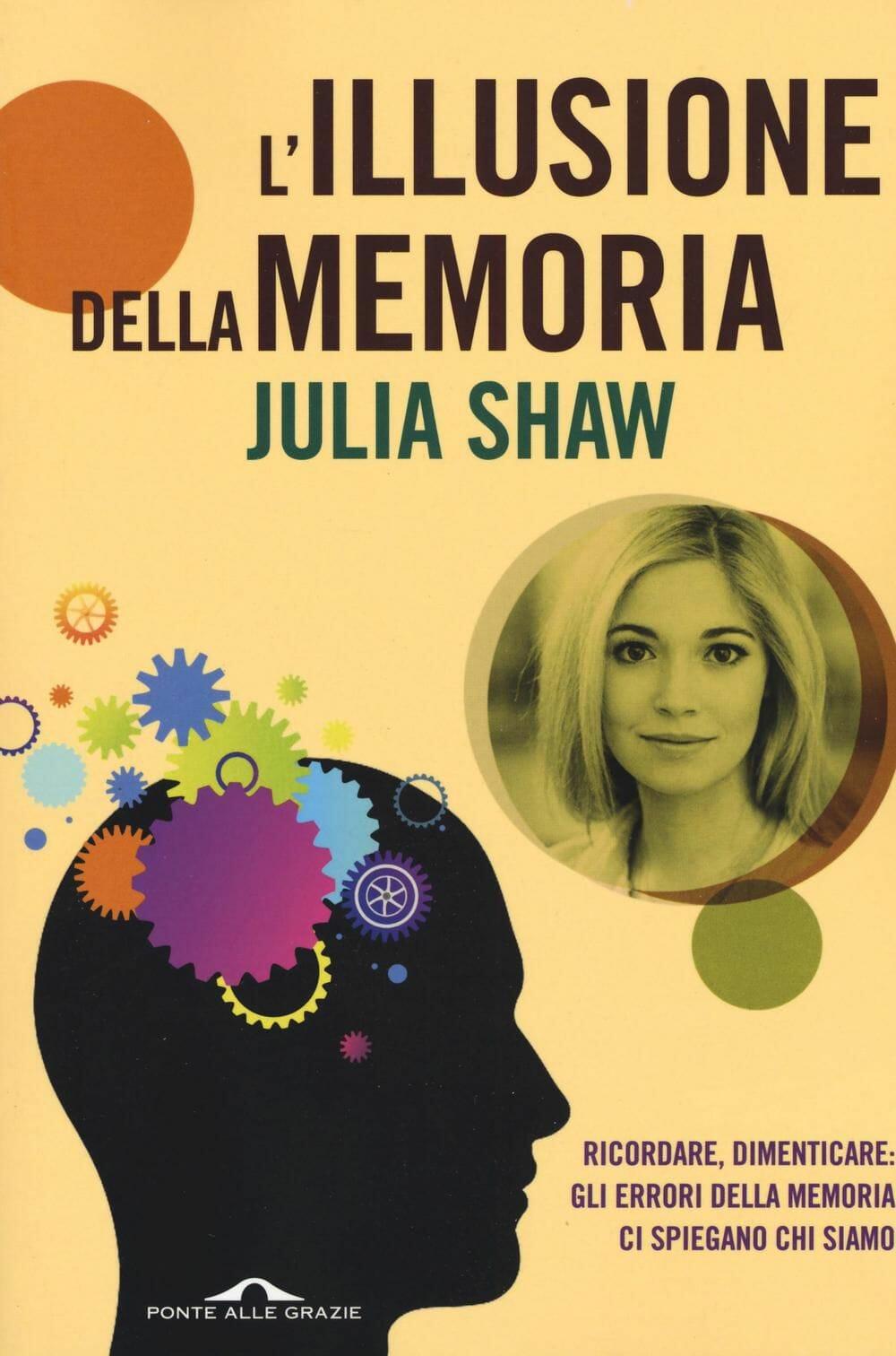 julia shaw memoria identità