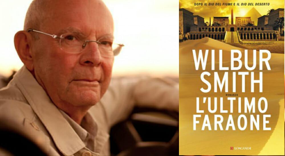 """""""L'ultimo faraone"""": torna la saga egizia di Wilbur Smith"""
