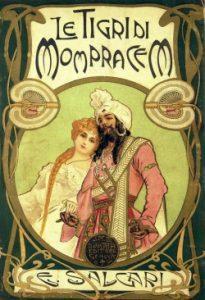 Le tigri di Mompracem, dello scrittore Salgari