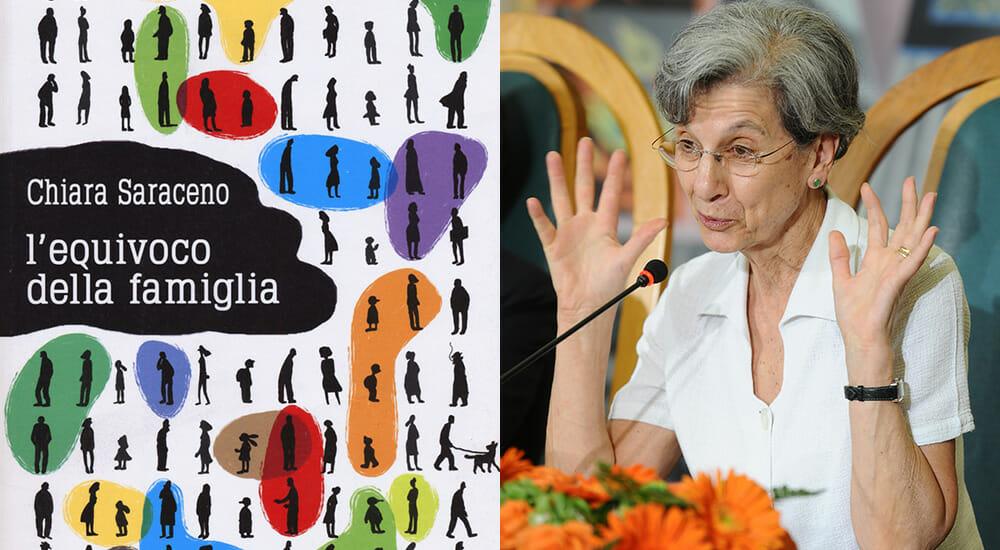 Chiara Saraceno: la famiglia non è quella dei nostri stereotipi