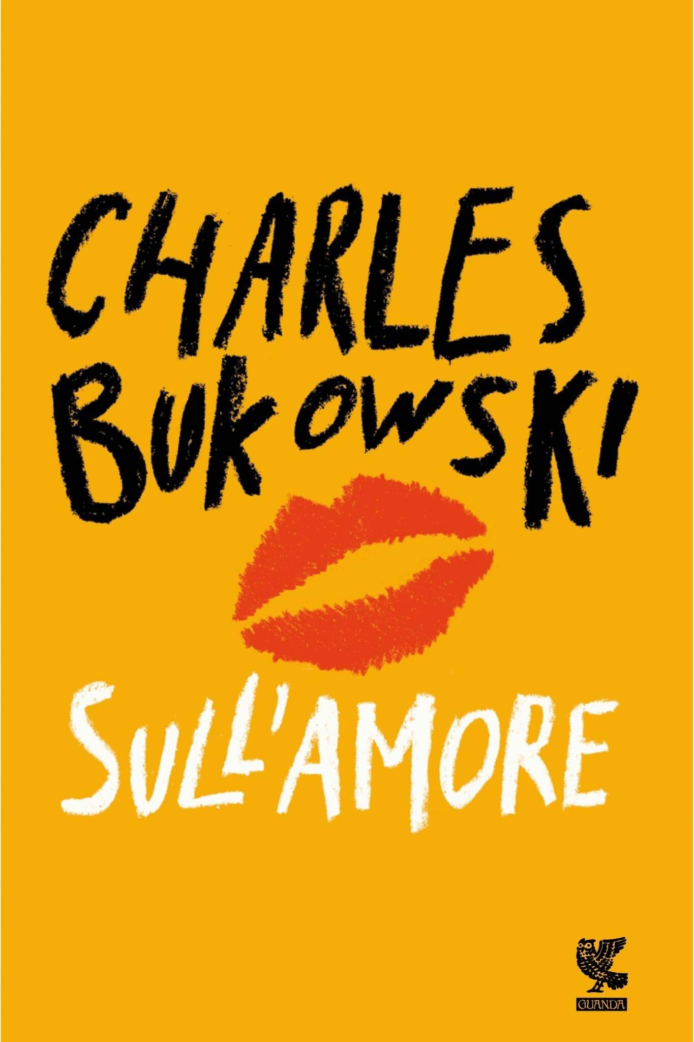 charles bukowski amore