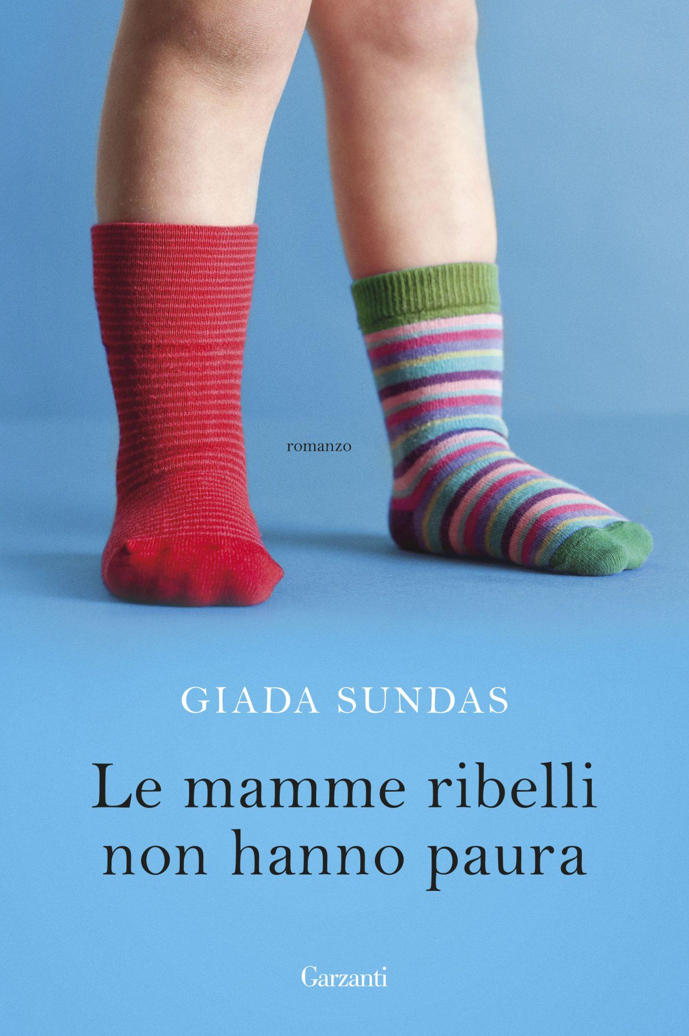 Giada sundas - le mamme ribelli non hanno paura