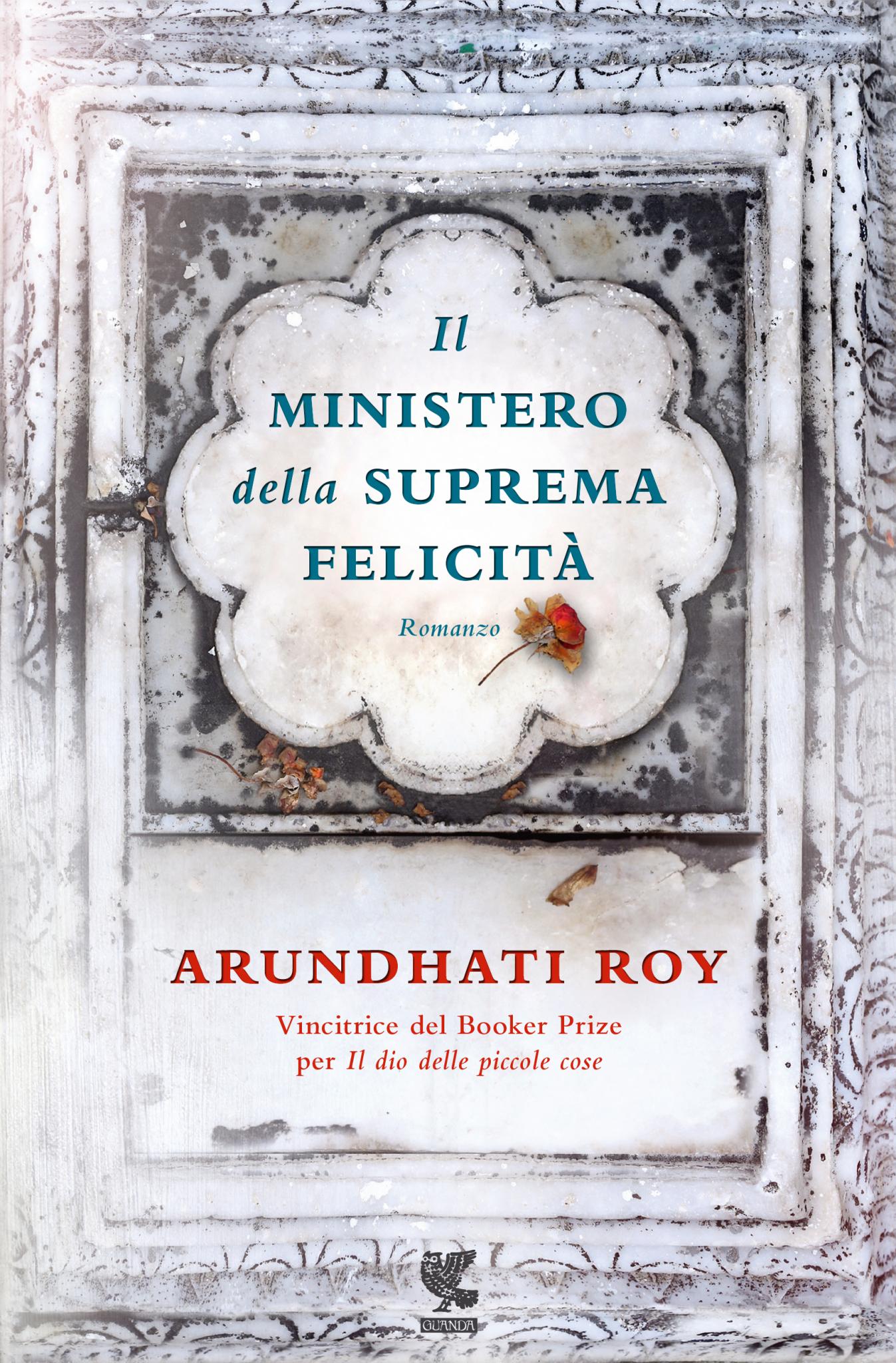 il ministero della suprema felicità arundhati roy copertina