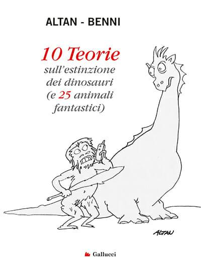 stefano benni altan 10 teorie sull estinzione dei dinosauri