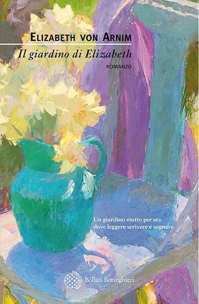 Elizabeth Von Arnim Il giardino di Elizabeth