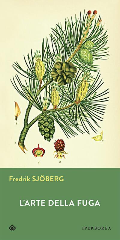 L'arte della fuga Fredrik Sjöberg
