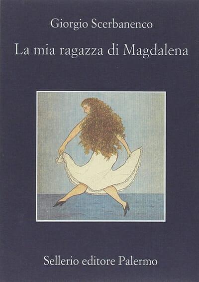 giorgio scerbanenco - La mia ragazza di Magdalena