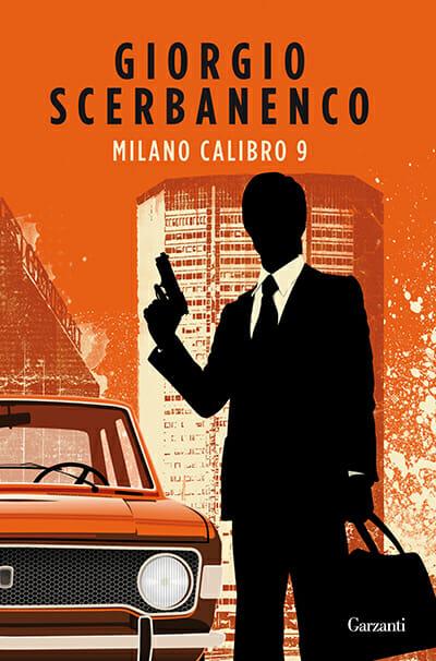 giorgio scerbanenco - Milano calibro 9