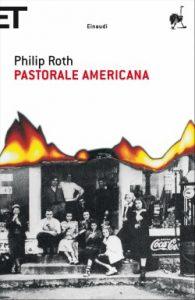 Il romanzo Pastorale americana di Roth