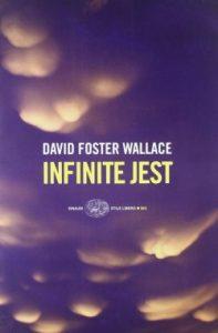 Infinite Jest di David Foster Wallace