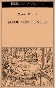 Jakob von Gunten di Robert Walser