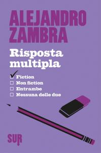 Risposta Multipla Alejandro Zambra