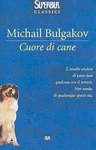michail bulgakov cuore di cane