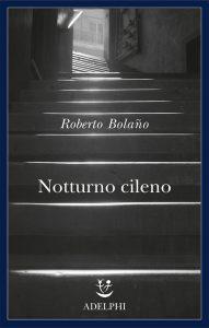 notturno cileno Bolano copertina