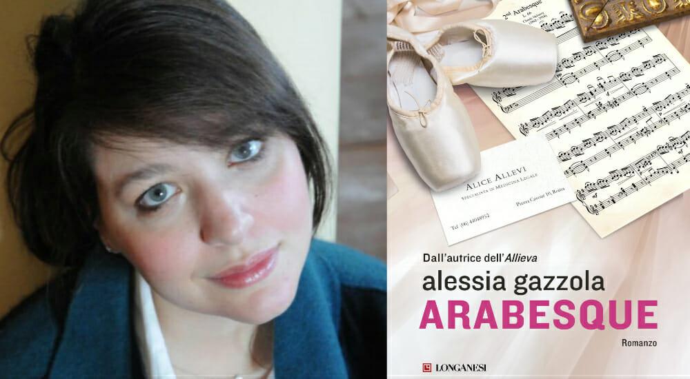 """""""Arabesque"""", la nuova avventura di Alice Allevi, dalla penna di Alessia Gazzola"""