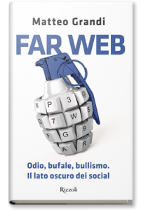 FAR WEB di MATTEO GRANDI