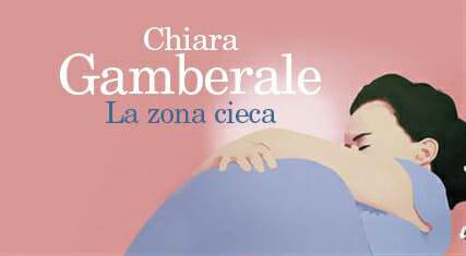 """""""La zona cieca"""", romanzo che i lettori di Chiara Gamberale non hanno dimenticato"""