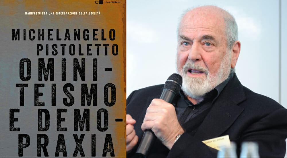 """""""Ominiteismo e demopraxia"""", il manifesto politico dell'artista Michelangelo Pistoletto"""