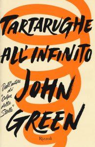 tartarughe all'infinito john green rizzoli copertina
