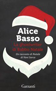 La ghostwriter di Babbo Natale Alice Basso copertina